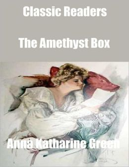 Classic Readers: The Amethyst Box