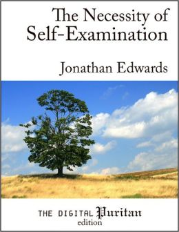 The Necessity of Self-Examination