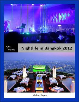 One-Two-Go Nightlife in Bangkok 2012