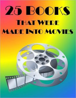 25 Books That Were Made Into Movies
