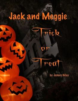 Jack and Meggie Trick or Treat