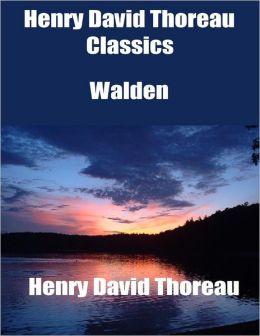 Henry David Thoreau Classics: Walden