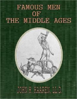 Famous Men of the Middle Ages.