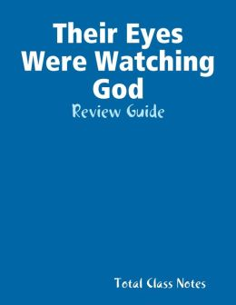 Their Eyes Were Watching God: Review Guide