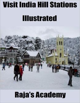 Visit India Hill Stations: Illustrated
