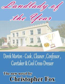Landlady of the Year: Derek Morton - Cook, Cleaner, Confessor, Caretaker & Cool Cross-Dresser