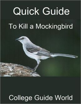 Quick Guide: To Kill a Mockingbird