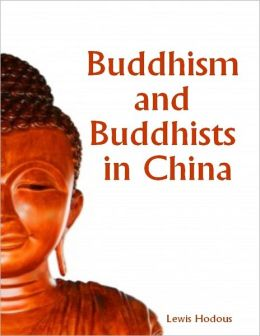 Buddhism and Buddhists in China (Illustrated)