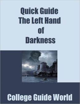 Quick Guide: The Left Hand of Darkness