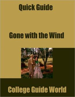 Quick Guide: Gone with the Wind