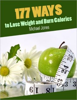 177 Ways to Lose Weight and Burn Calories
