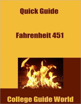 Quick Guide: Fahrenheit 451