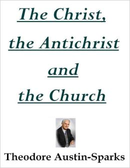 The Christ, the Antichrist and the Church