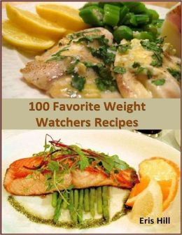 100 Favorite Weight Watchers Recipes