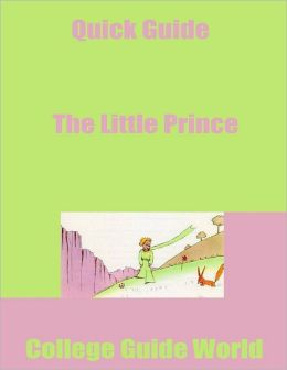 Quick Guide: The Little Prince