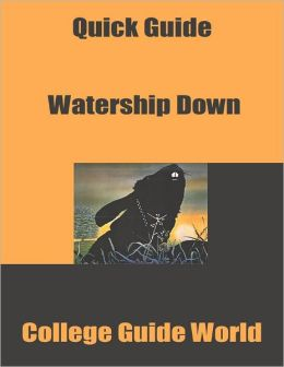 Quick Guide: Watership Down