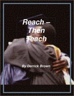Reach - Then Teach