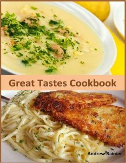 Great Tastes Cookbook