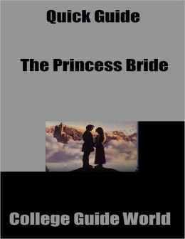 Quick Guide: The Princess Bride