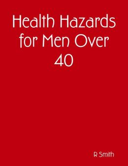 Health Hazards for Men Over 40