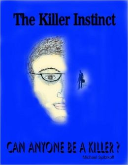 The Killer Instinct