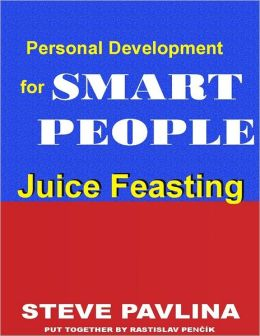 Juice Feasting: Personal Development for Smart People
