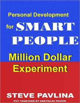 Million Dollar Experiment: Personal Development for Smart People