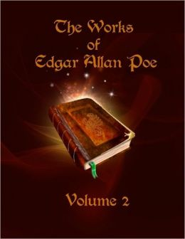 The Works of Edgar Allan Poe : Volume 2 (Illustrated)