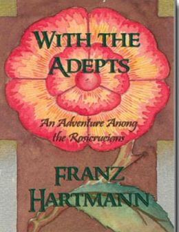 With the Adepts - An Adventure Among the Rosicrucians