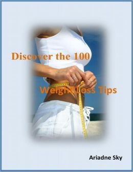 Discover the 100 Weight Loss Tips