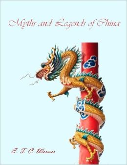 Myths and Legends of China (Illustrated)