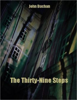 The Thirty-Nine Steps (Illustrated)