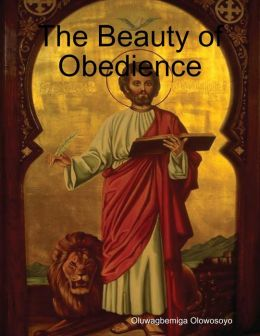 The Beauty of Obedience