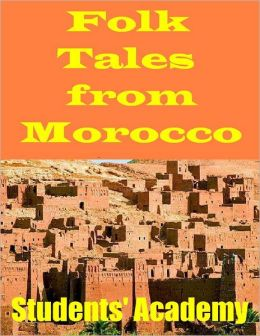 Folk Tales from Morocco