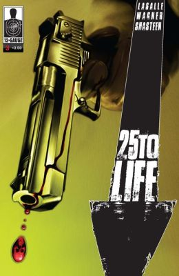 25 To Life #3 (NOOK Comics with Zoom View)