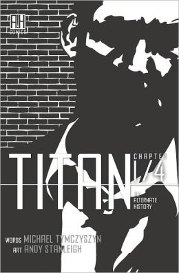 Titan: An Alternate History Chapter 1 (NOOK Comics with Zoom View)