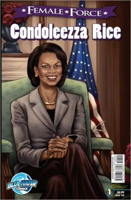 Female Force: Condoleezza Rice (NOOK Comics with Zoom View)