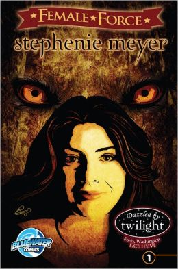 Female Force: Stephenie Meyer (NOOK Comics with Zoom View)