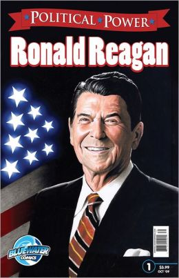 Political Power: Ronald Reagan (NOOK Comics with Zoom View)