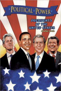 Political Power: Presidents of the United States (NOOK Comics with Zoom View)