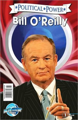 Political Power: Bill O'Reilly (NOOK Comics with Zoom View)