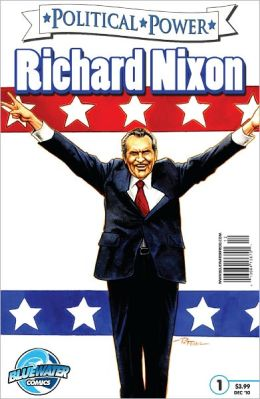 Political Power: Richard Nixon (NOOK Comics with Zoom View)