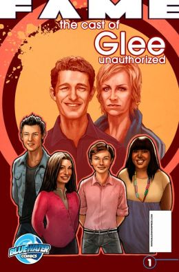 FAME: The Cast of Glee Unauthorized Biography GN
