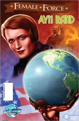 Female Force: Ayn Rand (NOOK Comics with Zoom View)