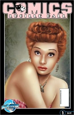 COMICS: Lucille Ball (NOOK Comics with Zoom View)
