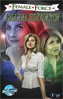 Female Force: Arianna Huffington (NOOK Comics with Zoom View)
