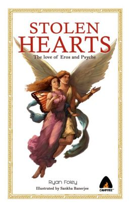 Stolen Hearts: The Love of Eros and Psyche GN (NOOK Comics with Zoom View)