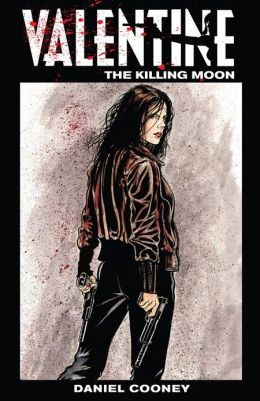Valentine: The Killing Moon (NOOK Comics with Zoom View)