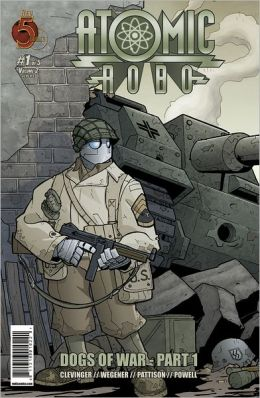 Atomic Robo: Dogs of War #1 (NOOK Comics with Zoom View)