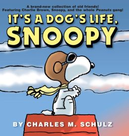 It's a Dog's Life, Snoopy! (NOOK Comic with Zoom View)